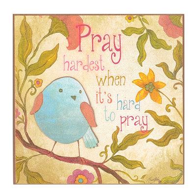 Pray Hardest Wall Plaque